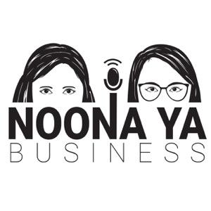 Noona Ya Business Podcast