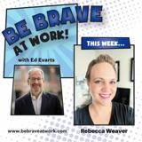 Episode 122: Rebecca Weaver