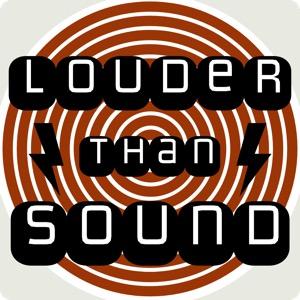Louder Than Sound