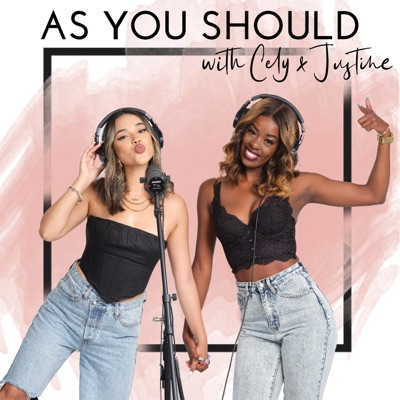 As You Should with Cely and Justine:The Platform Agency