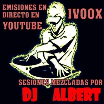 SESSIONS DJ ALBERT MIX:DJ Albert