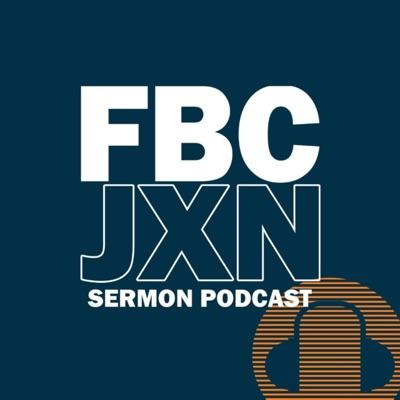 First Baptist Church (Jackson, MI) Sermons