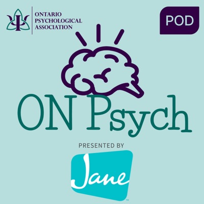 On Psych: presented by the Ontario Psychological Association