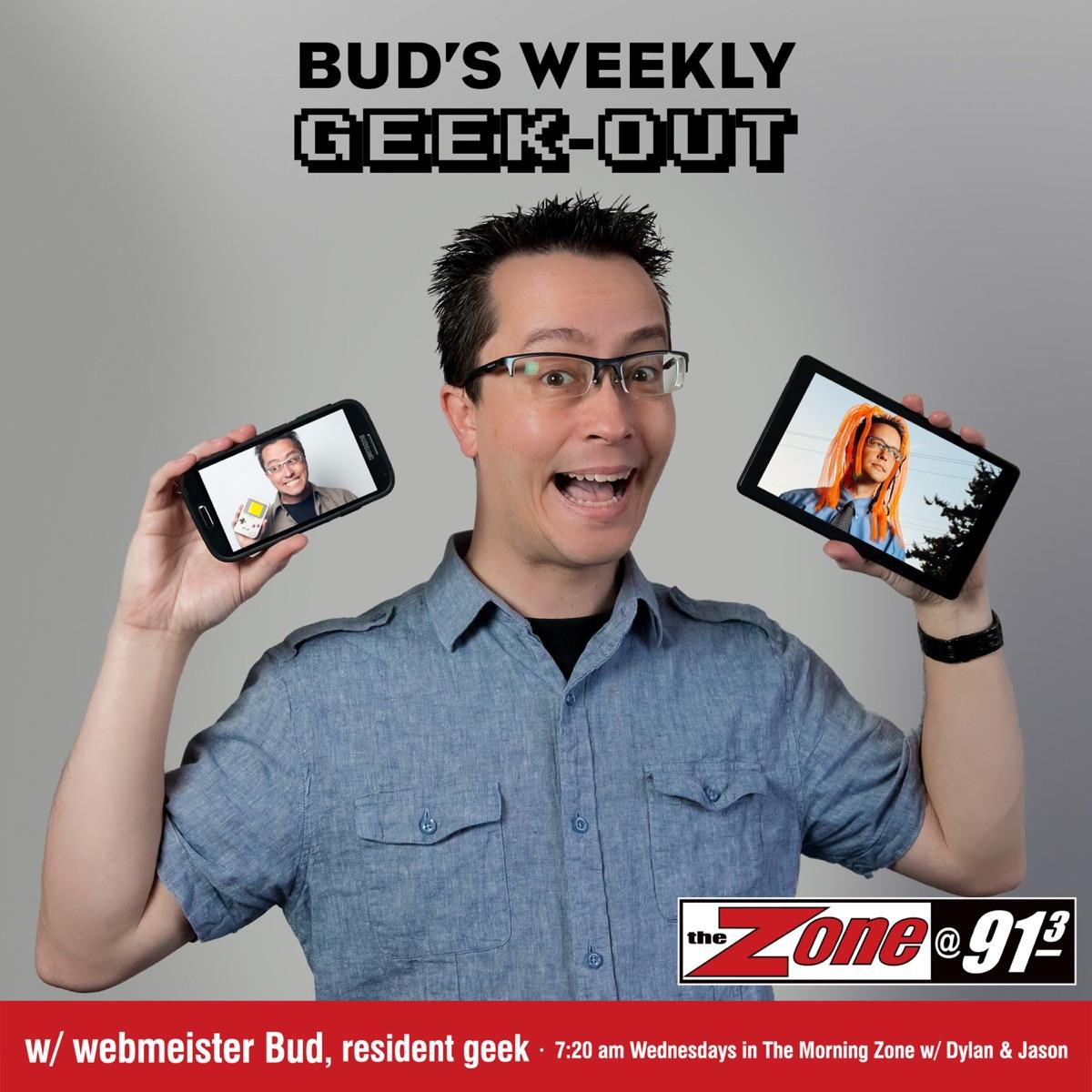 Bud's Weekly Geek-out