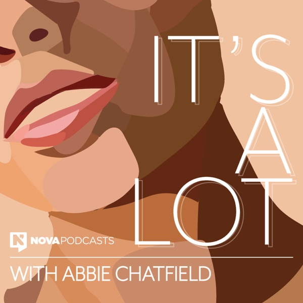 It's A Lot with Abbie Chatfield Artwork