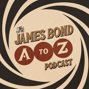 The James Bond A-Z Podcast