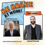 Episode 120: James Petrossi