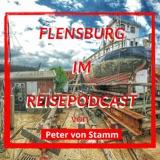 Flensburg Reise Podcast - Besuch an der Förde