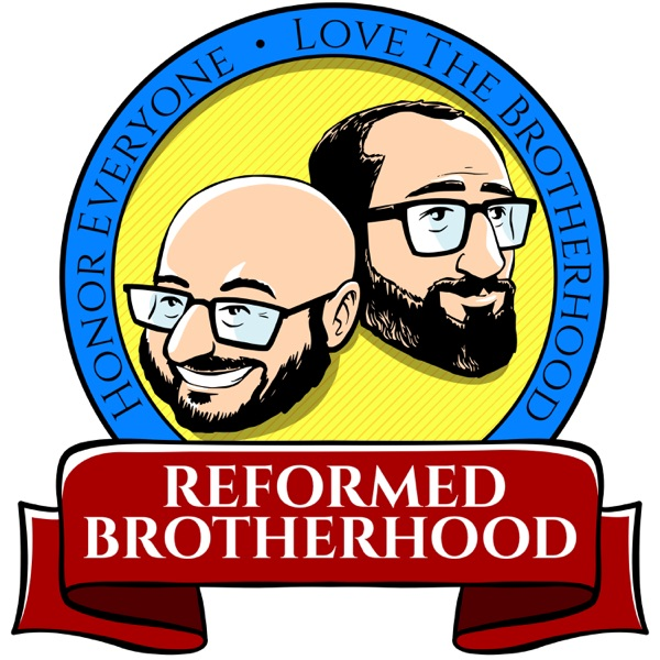 Reformed Brotherhood   Reformed Theology and Brotherly Love image