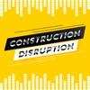 Construction Disruption artwork