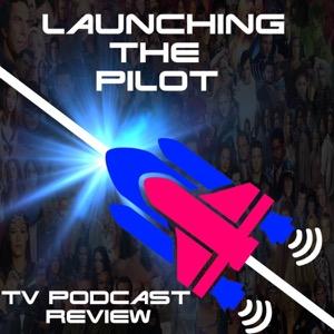 Launching The Pilot