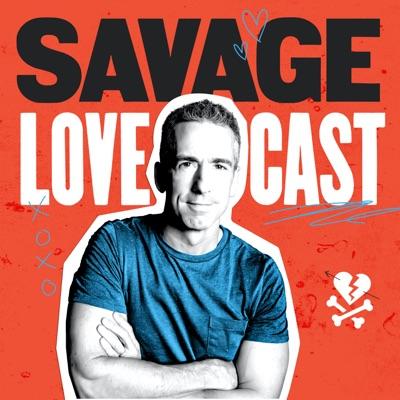 Savage Lovecast:Dan Savage