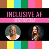 The Inclusive AF Podcast