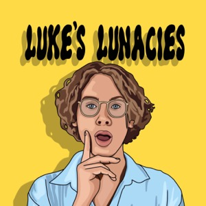 Luke's Lunacies