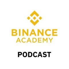 Binance Academy - Listen & Learn Crypto