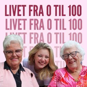Livet fra 0 til 100