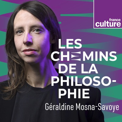Les Chemins de la philosophie:France Culture