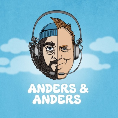 anders & anders podcast:Pineapple Entertainment