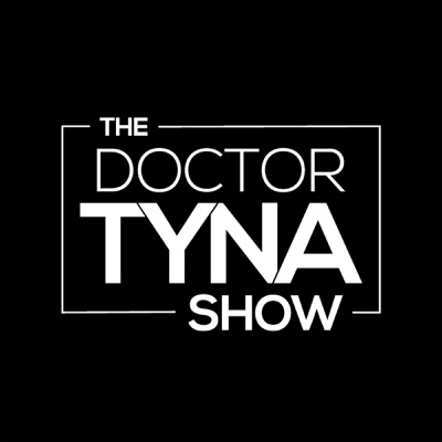 The Dr. Tyna Show:Dr. Tyna