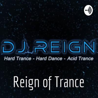 DJ Reign - Reign of Trance