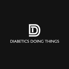 Diabetics Doing Things Podcast