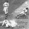Baseball History: 101 artwork