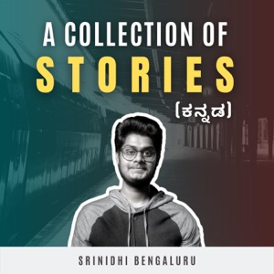 A Collection Of Stories (Kannada)   Kannada Podcast