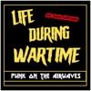 Life During Wartime artwork