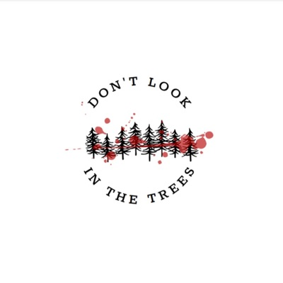 Don't Look in the Trees:Abbey Sobota