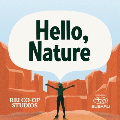 Hello, Nature:Dustlight Productions, REI Co-op Studios