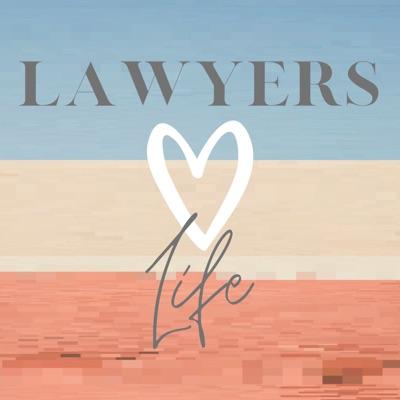 Lawyers, Love, Life