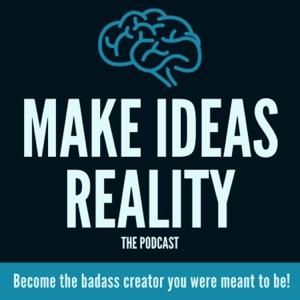 Make Ideas Reality