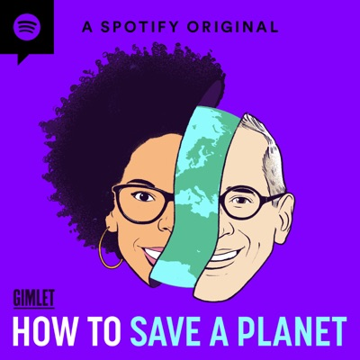 How to Save a Planet:Gimlet