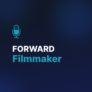 Forward Filmmaker