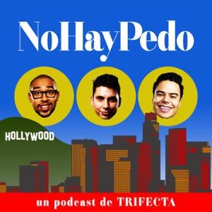 Trifecta presenta: No Hay Pedo