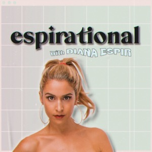 Espirational with Diana Espir