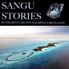 SANGU STORIES, The Ritz-Carlton Maldives, Fari Islands
