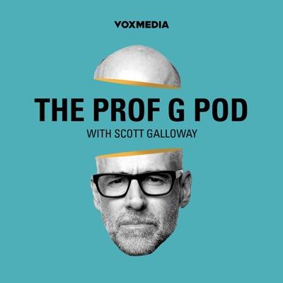 The Prof G Pod with Scott Galloway:Vox Media Podcast Network