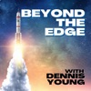 Beyond The Edge with Dennis Young artwork