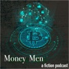 Money Men - An Audio Drama artwork