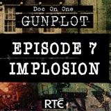 EP7 - Implosion