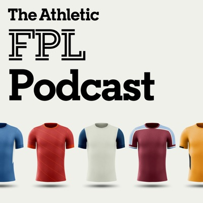 The Athletic FPL Podcast:The Athletic
