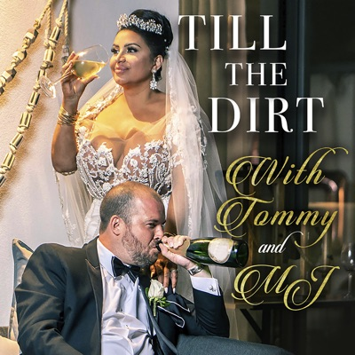 Till The Dirt with Tommy and MJ:For Our Sun Productions