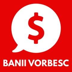Banii Vorbesc
