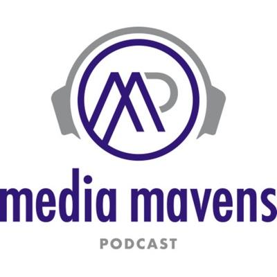 Media Mavens Podcast