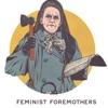 Feminist Foremothers artwork