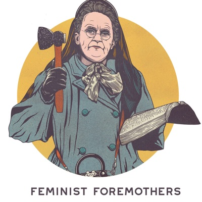 Feminist Foremothers