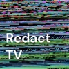 Redact TV artwork