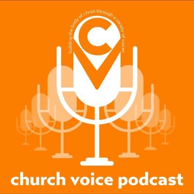 Church Voice Podcast