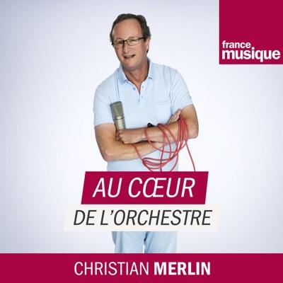 Au coeur de l'orchestre:France Musique